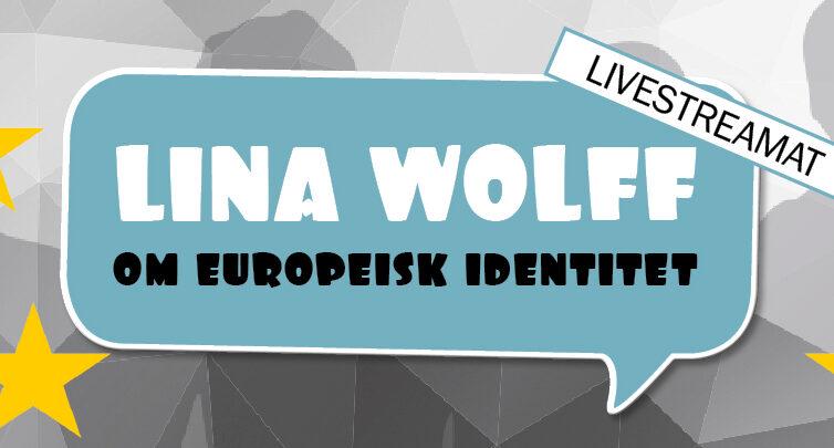 EU-seminarium med Augustprisvinnaren Lina Wolff 18/11