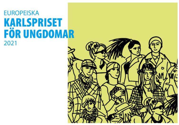 Ta chansen att vinna Europeiska Karlspriset för ungdomar 2021!